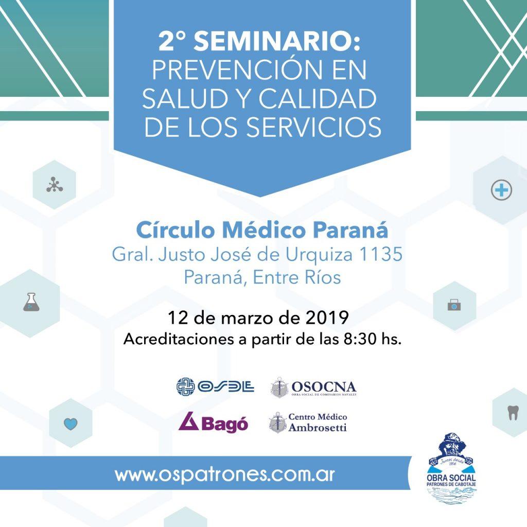 Se realizará un nuevo Seminario de Prevención en Salud y Calidad de Servicios en Paraná