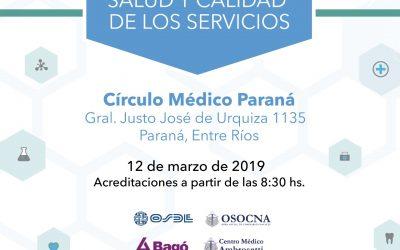 Paraná. Se realizará un nuevo Seminario de Prevención en Salud y Calidad de Servicios.